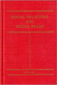 Social relations and social roles